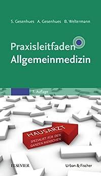 Praxisleitfaden Allgemeinmedizin (Klinikleitfaden)