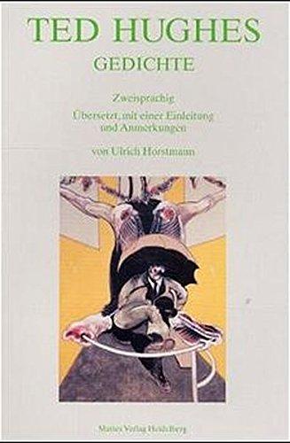 Ted Hughes: Gedichte. Zweisprachig (Dichtung der Englischsprachigen Welt)