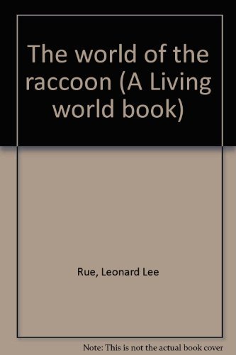 Ll Rue (The world of the raccoon)