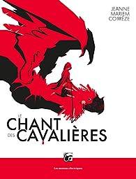 Le chant des cavalières par Corrèze