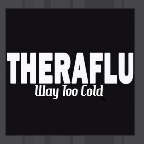 way-too-cold-theraflu-single-tribute-to-kanye-west-karaoke-version-by-theraflu