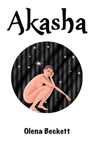 AKASHA: La escritora fantasma de OLENA BECKETT