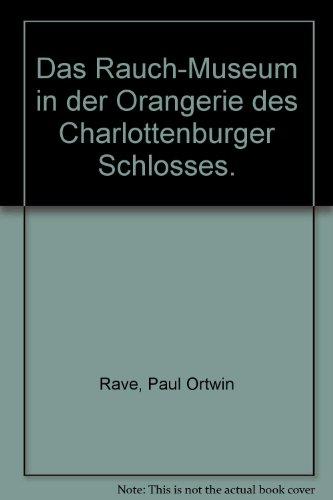 Das Rauch-Museum in der Orangerie des Charlottenburger Schlosses. -