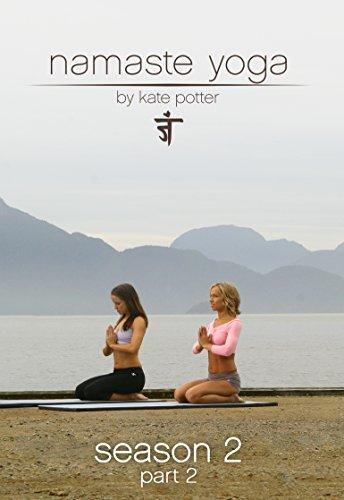 Namaste Yoga: Season 2 Part 2 (Yoga Namaste 2)