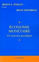 Economie monétaire : Un nouveau paradigme