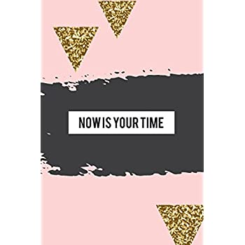 Now Is Your Time: Rose Gold Pastel Pink Journal Notebook 120 Numbered Blank Pages Planner Art Sketchbook Diary (6 X 9) Soft Matte Cover