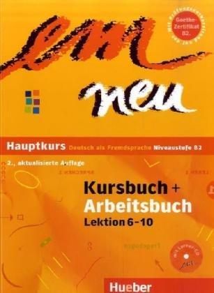 em neu Hauptkurs: Deutsch als Fremdsprache - Niveaustufe B2 - 2., aktualisierte Auflage / Kursbuch + Arbeitsbuch, Lektion 6-10 mit Arbeitsbuch-Audio-CD