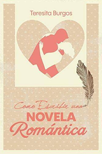 Como Escribir una Novela Romántica por Tracy Ber