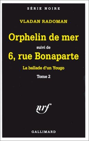 Orphelin de mer, tome 6. Rue Bonaparte