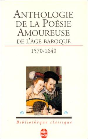 La Poésie amoureuse de l'âge baroque