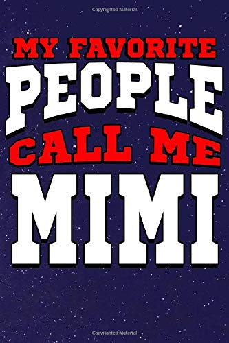 My Favorite People Call Me Mimi: Line Notebook