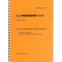 Big Resource Book: 101 Worksheets for English Lessons (Intermediate) (ELT Photocopiable)