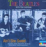 Ain't She Sweet von Tony Sheridan & The Beatles