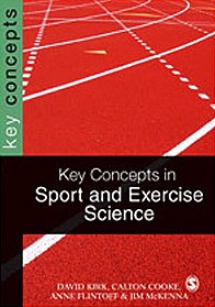 Key Concepts in Sport and Exercise Sciences (SAGE Key Concepts series)