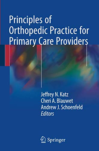 Principles of Orthopedic Practice for Primary Care Providers (Rehabilitation Services-andrew)