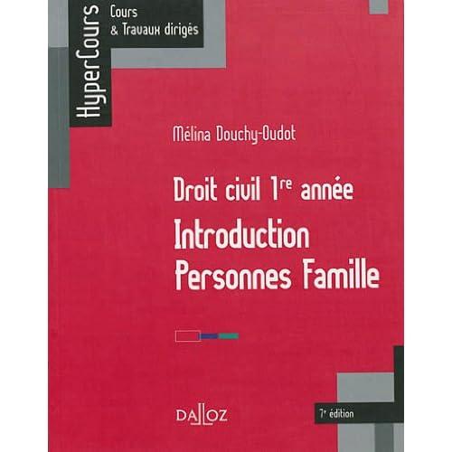 Droit civil 1re année. Introduction Personnes Famille - 7e éd.