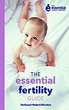 The Essential Fertility Guide