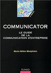Communicator : Le guide de la communication d'entreprise