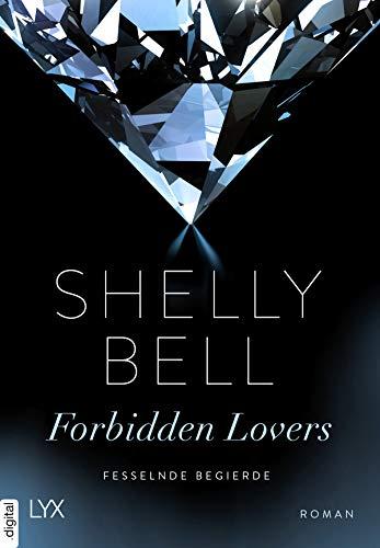 Fesselnde Begierde - Forbidden Lovers von [Bell, Shelly]