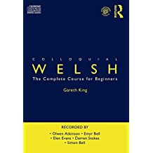 Colloquial Welsh (Colloquial Series) by Gareth King (2008-08-19)