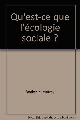 Qu'est-ce que l'écologie sociale ? par Murray Bookchin