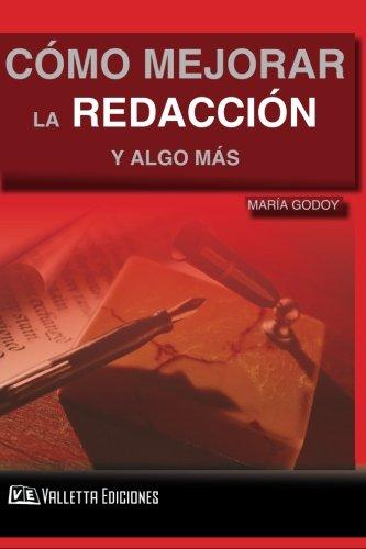 Cómo Mejorar la Redacción y algo más por Prof Maria Godoy