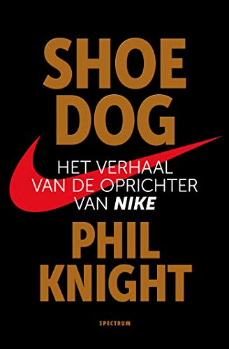 Shoe Dog (Dutch Edition)