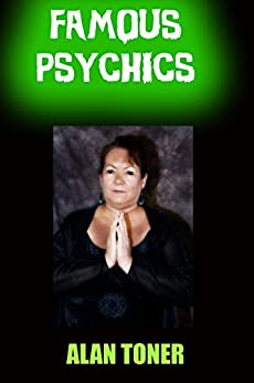 Famous Psychics by [Toner, Alan]