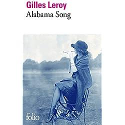 Alabama Song (Folio) Premio Goncourt 2007