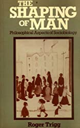 Shaping of Man: Philosophical Aspects of Sociobiology