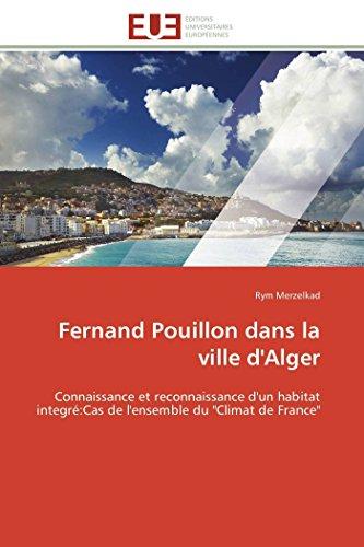 Fernand pouillon dans la ville d'alger