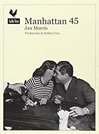 Manhattan 45 par Jan Morris