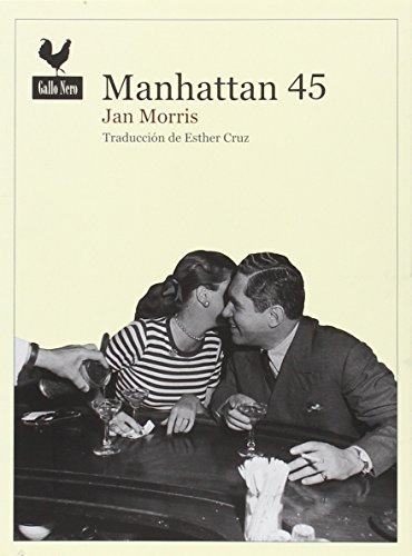 Manhattan 45 (Narrativas) por Jan Morris
