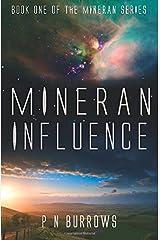 Mineran Influence: Volume 1 (Mineran Series) Paperback
