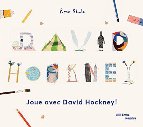 Joue Avec David Hockney (Cahier d'Activits 6-10 ans)