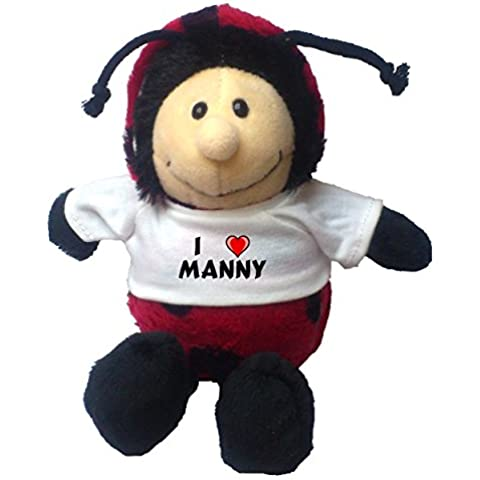 Mariquita de peluche con Amo Manny en la camiseta (nombre de pila/apellido/apodo)