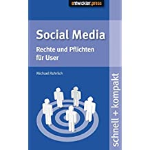 Social Media: Rechte und Pflichten für User