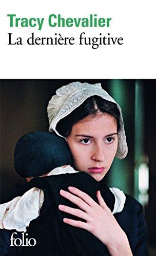 La dernière fugitive par Tracy Chevalier