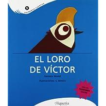 Loro De Victor, El (Primeros Cuentos)