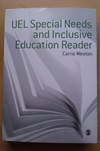 UEL Special Needs and Inclusive Education Reader by Carrie Weston (University of East London)