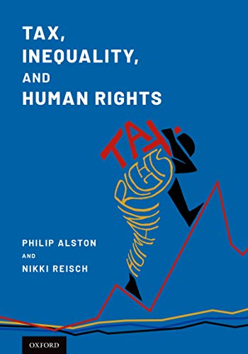 Tax, Inequality, and Human Rights (English Edition) (Philip Alston)