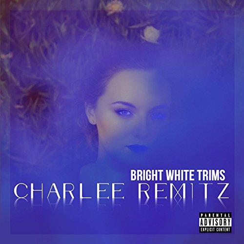 Bright White Trims [Explicit] -
