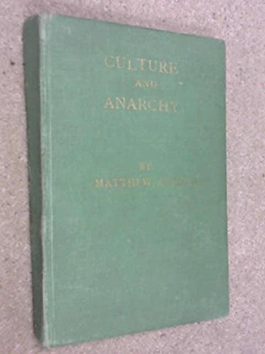 Culture and Anarchy - An Essay in Political and Social Criticism. John Murray. 1933.