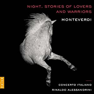 Night. Stories of Lovers and Warriors: Monteverdi