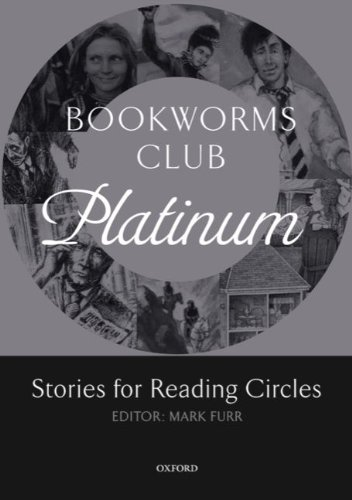 Bookworms Club: Platinum: B1-B2 - Stories for Reading Circles - Platinum: Reader Platinum Club