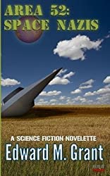 [ AREA 52: SPACE NAZIS ] by Grant, Edward M ( AUTHOR ) Aug-20-2012 [ Paperback ]
