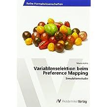 Variablenselektion beim Preference Mapping: Simulationsstudie