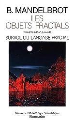 Les objets fractals. Troisième édition, suivie de Survol du langage fractal
