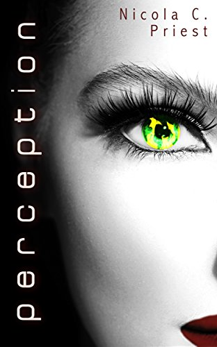 Perception (The Jason Harper Series Book 1) (English Edition) eBook: Nicola C. Priest, Nydia Pastoriza, Stephanie Farrant: Amazon.es: Tienda Kindle