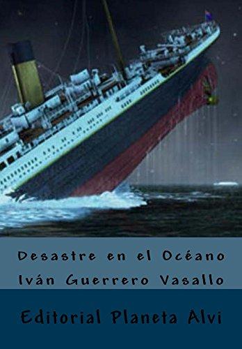 desastre-en-el-oceano-editorial-planeta-alvi
